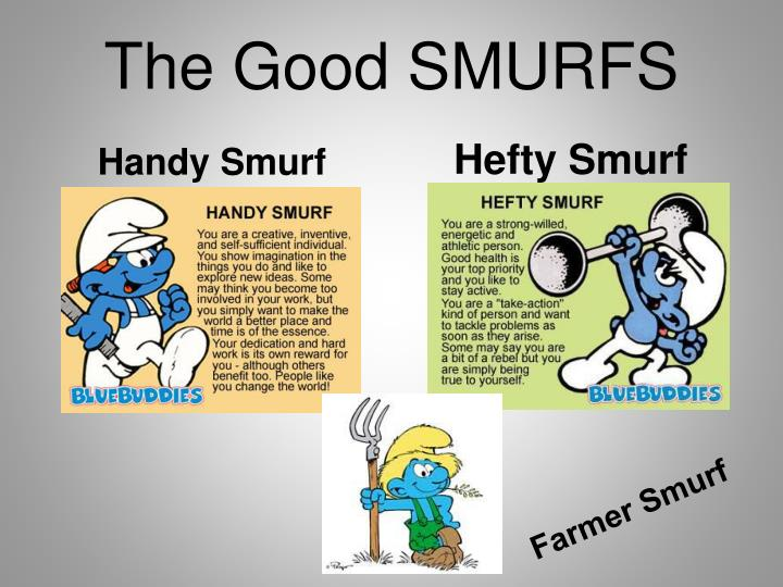 The Good SMURFS