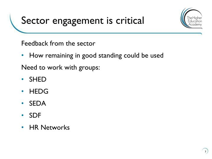 Sector engagement is critical
