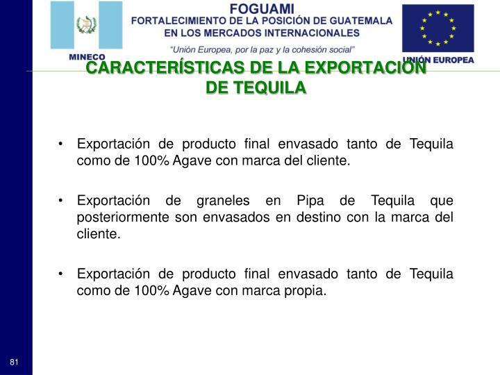 CARACTERÍSTICAS DE LA EXPORTACIÓN