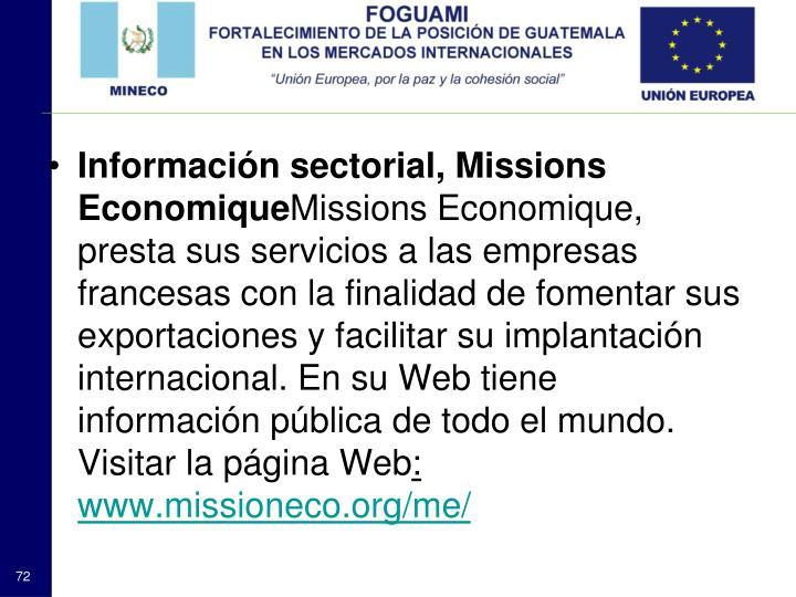 Información sectorial, Missions Economique