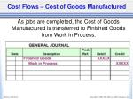 cost flows cost of goods manufactured