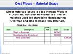 cost flows material usage