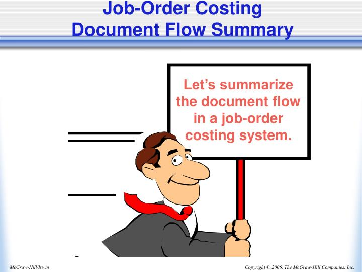 Let's summarize the document flow in a job-order costing system.