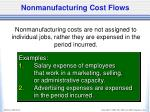 nonmanufacturing cost flows