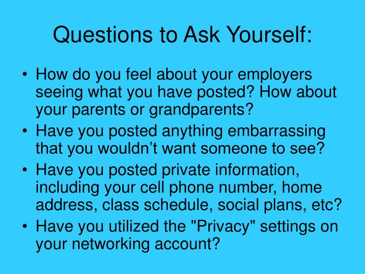 Questions to Ask Yourself: