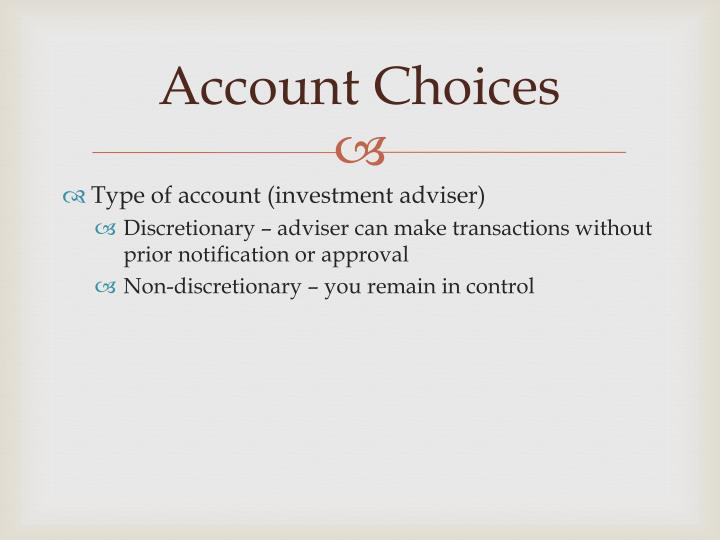 Account Choices