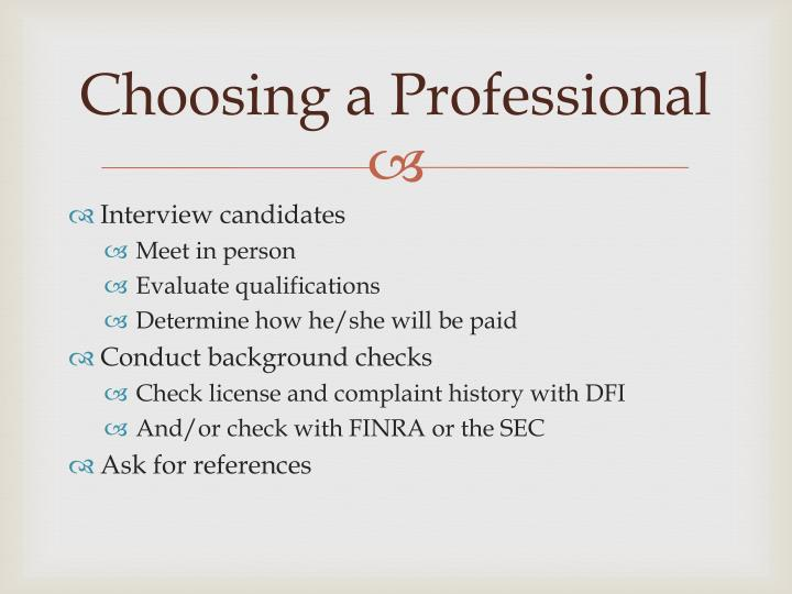 Choosing a Professional