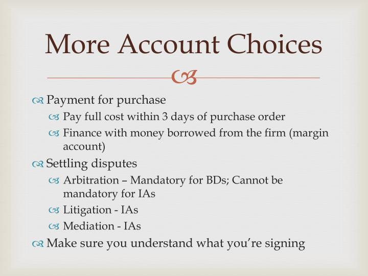 More Account Choices