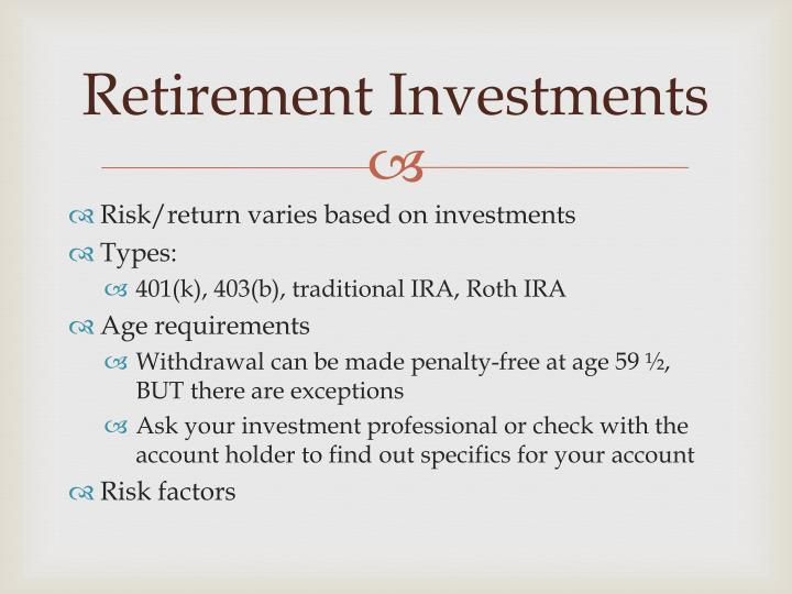 Retirement Investments