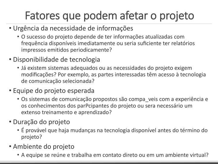 Fatores que podem afetar o projeto