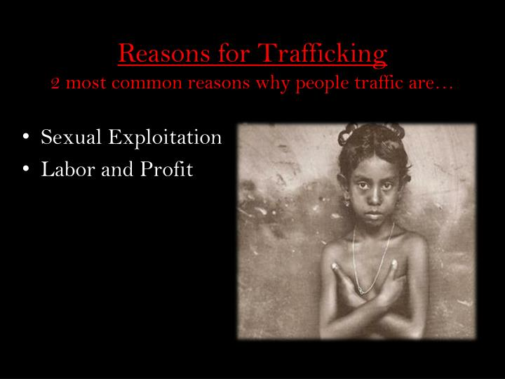 Reasons for Trafficking