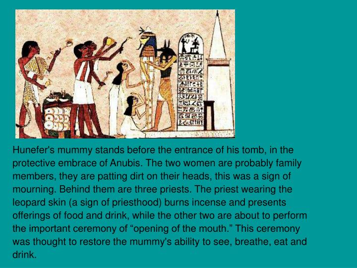 Hunefer's mummy stands before the entrance of his tomb, in the