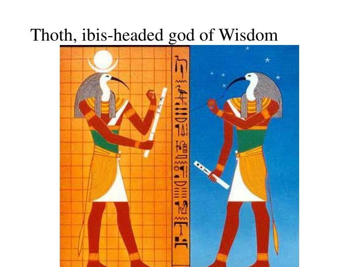 Thoth, ibis-headed god of Wisdom