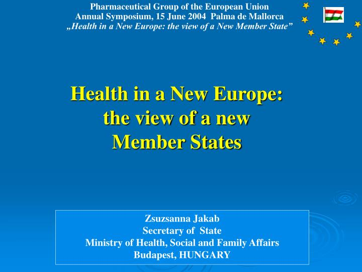 Health in a New Europe: the view of a new