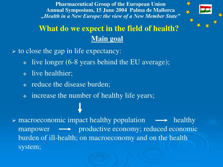 What do we expect in the field of health?