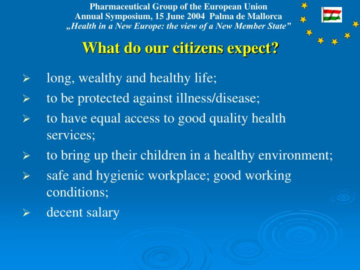 What do our citizens expect?