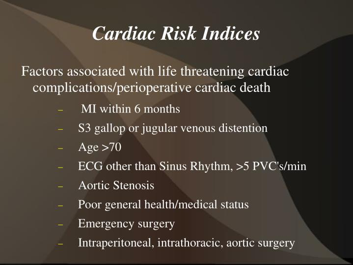 Cardiac Risk Indices