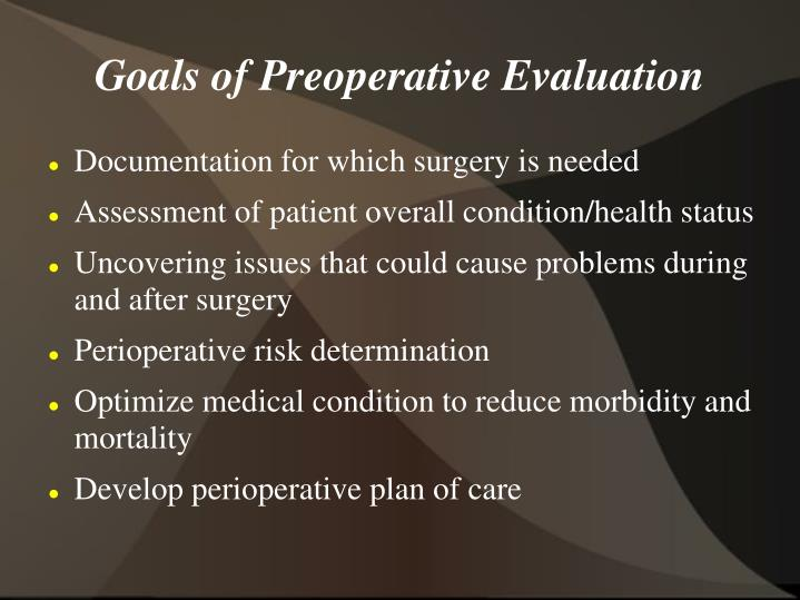 Goals of Preoperative Evaluation