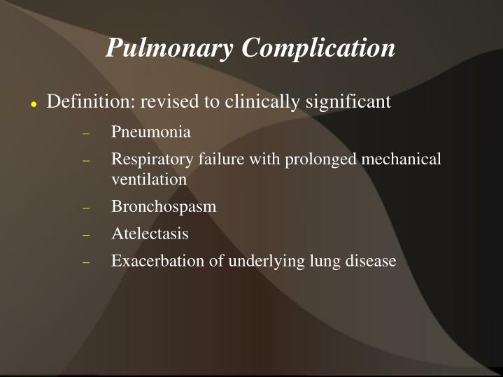 Pulmonary Complication