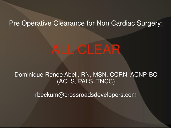 Pre Operative Clearance for Non Cardiac Surgery: