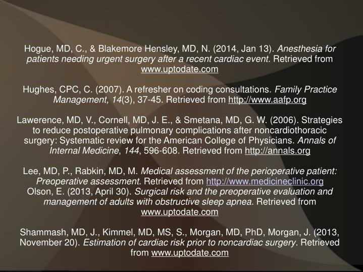 Hogue, MD, C., & Blakemore Hensley, MD, N. (2014, Jan 13).