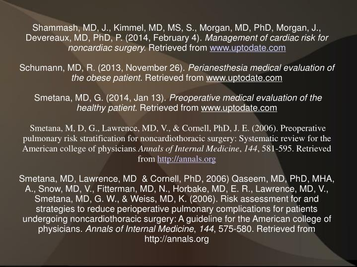 Shammash, MD, J., Kimmel, MD, MS, S., Morgan, MD, PhD, Morgan, J., Devereaux, MD, PhD, P. (2014, February 4).