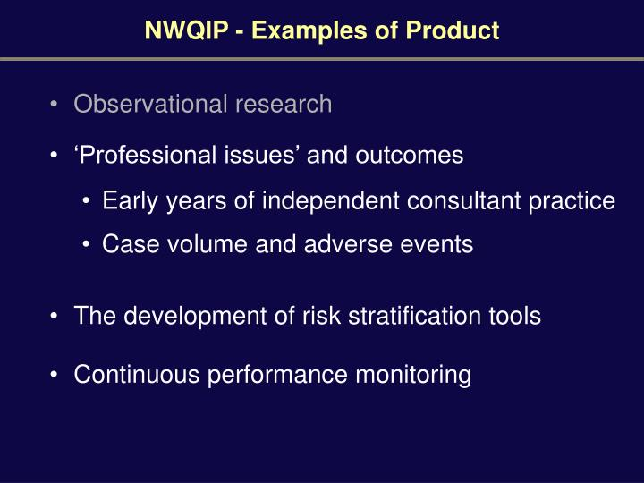 NWQIP - Examples of Product