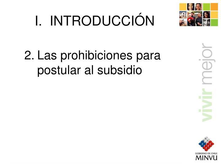 Las prohibiciones para postular al subsidio