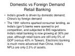 domestic vs foreign demand retail banking