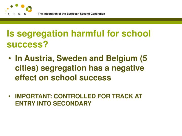 Is segregation harmful for school success?