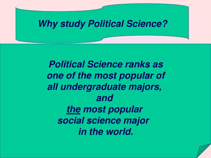 Why study Political Science?