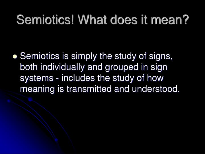 Semiotics what does it mean