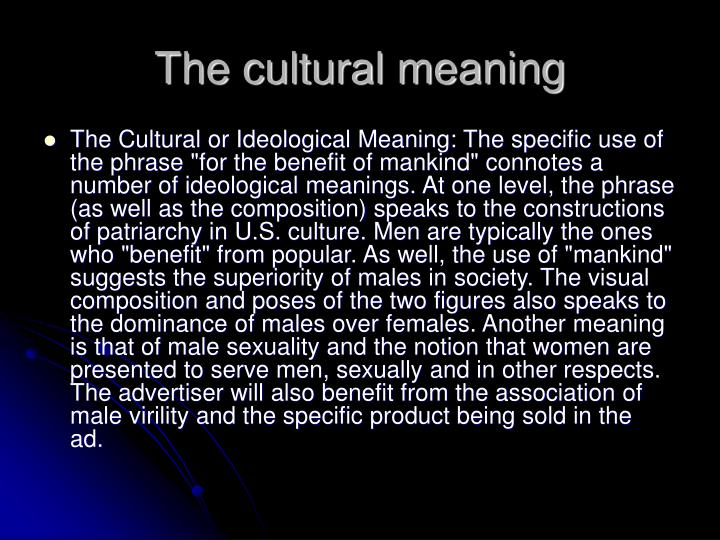 The cultural meaning