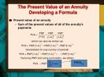 the present value of an annuity developing a formula