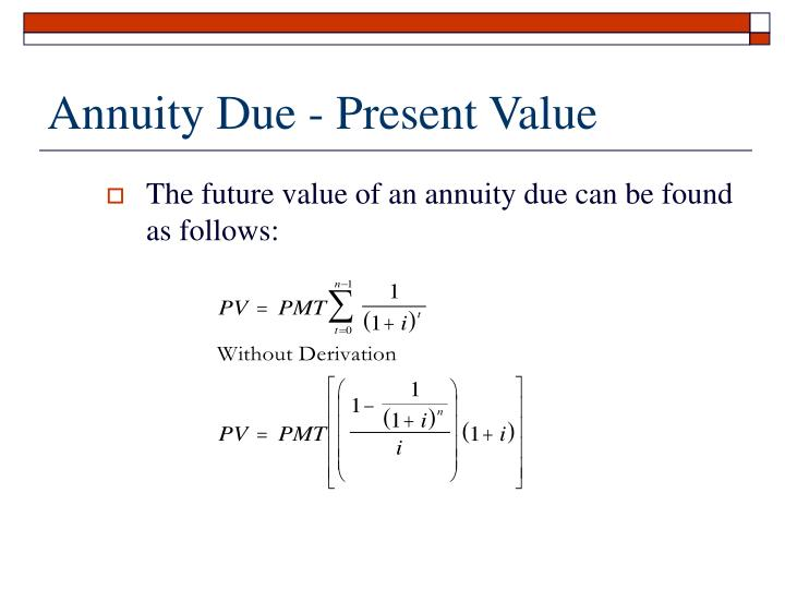 Annuity Due - Present Value