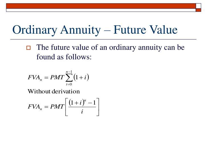 Ordinary Annuity – Future Value