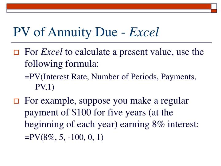 PV of Annuity Due -