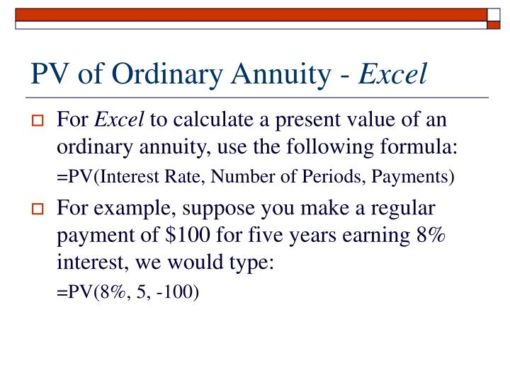 PV of Ordinary Annuity -