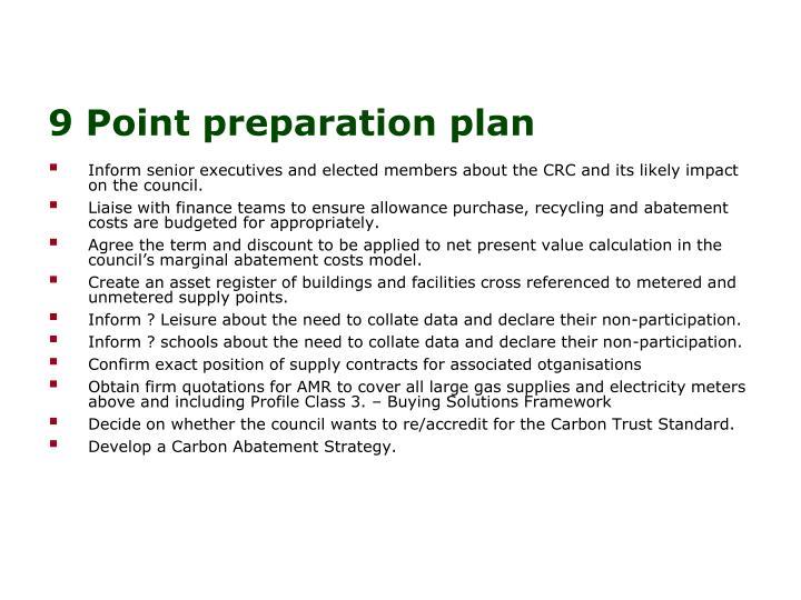 9 Point preparation plan