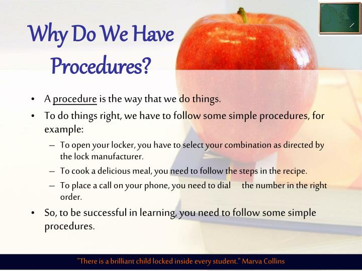 Why Do We Have Procedures?