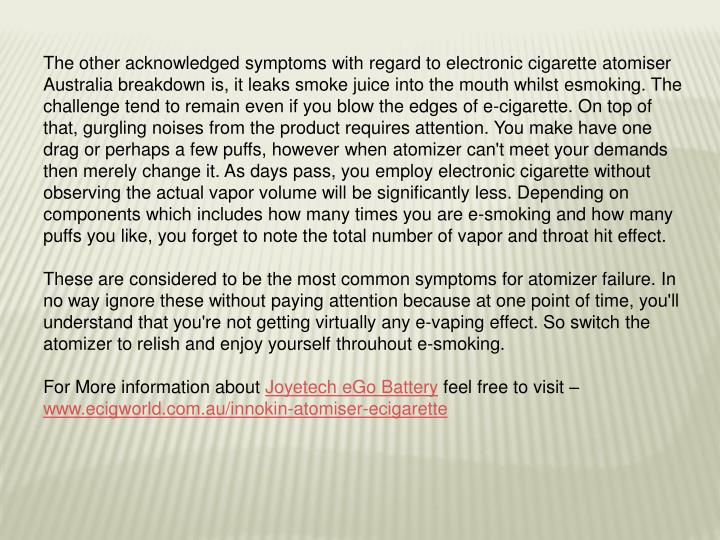 The other acknowledged symptoms with regard to electronic cigarette
