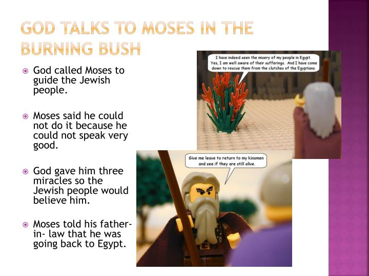 God talks to Moses in the Burning Bush