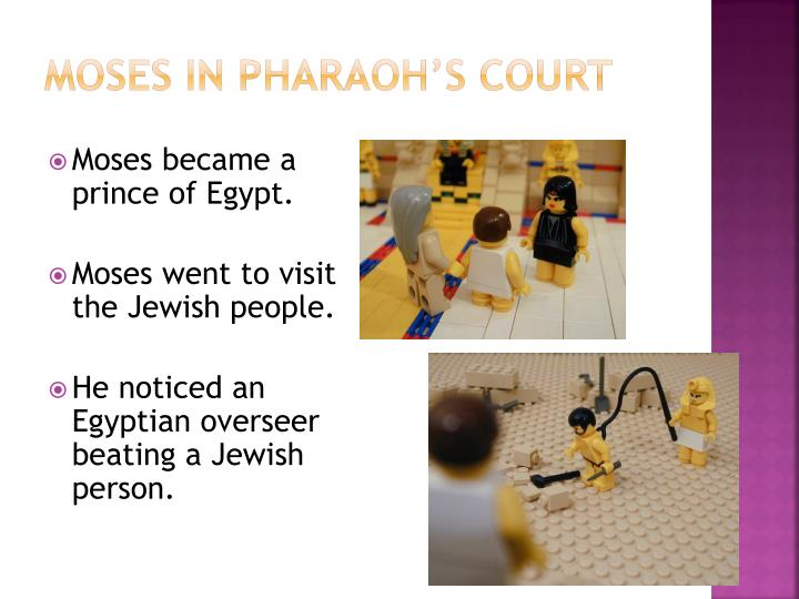 Moses in Pharaoh's court