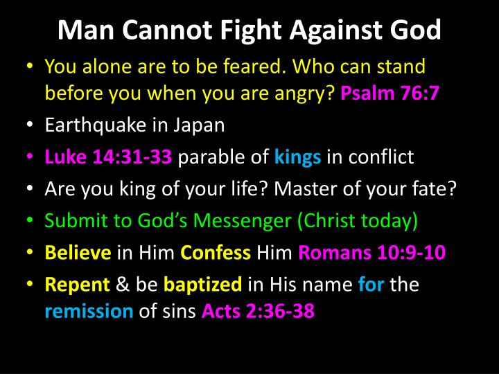 Man Cannot Fight Against God
