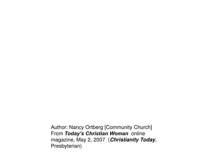 Author: Nancy Ortberg [Community Church]