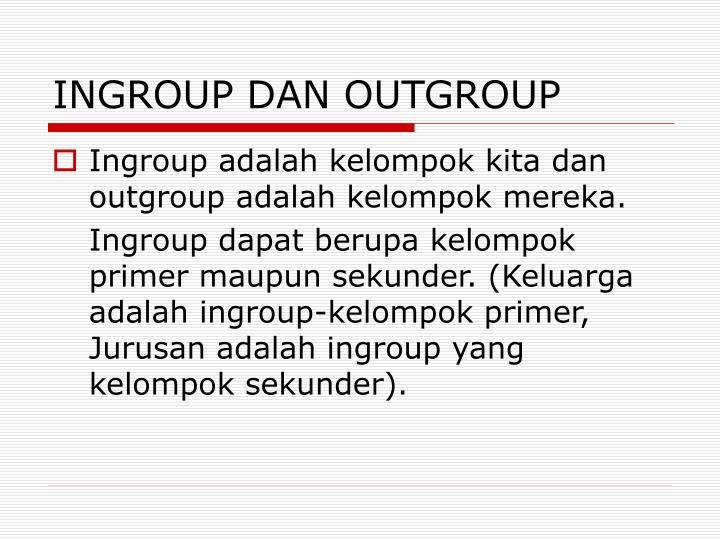 INGROUP DAN OUTGROUP