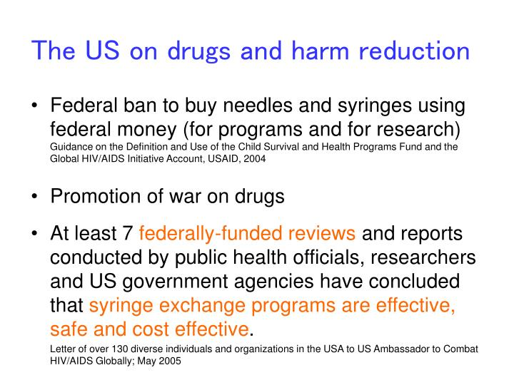 The us on drugs and harm reduction
