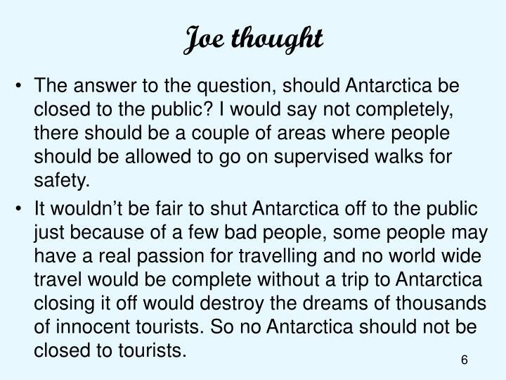 Joe thought