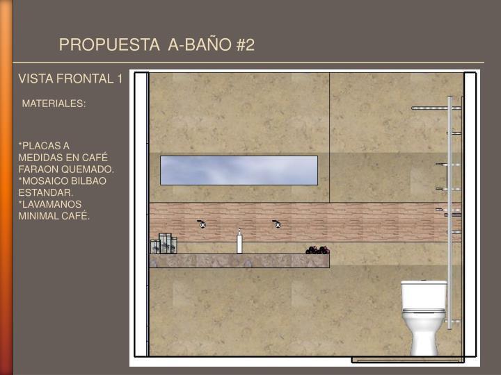 PROPUESTA  A-BAÑO #2