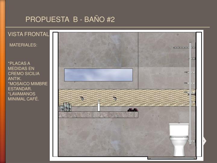 PROPUESTA  B - BAÑO #2